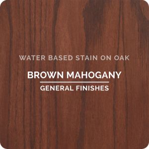 General Finishes Water Based Stains BROWN MAHOGANY